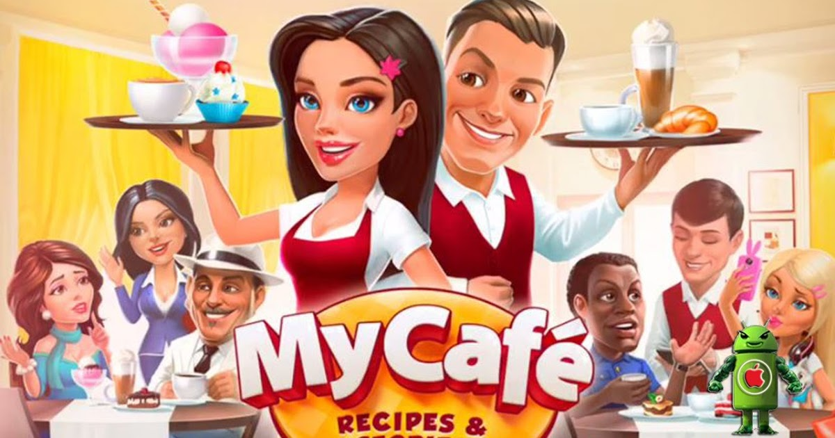 My Cafe MOD APK (Fast Level Up | Fast Personal | Fast Visitors)